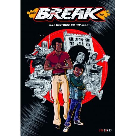 Break une histoire du hip-hop