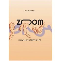ZOOM l'univers de la danse HIP HOP
